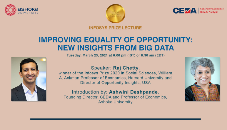Infosys Prize Lecture | Improving Equality of Opportunity: New Insights from Big Data